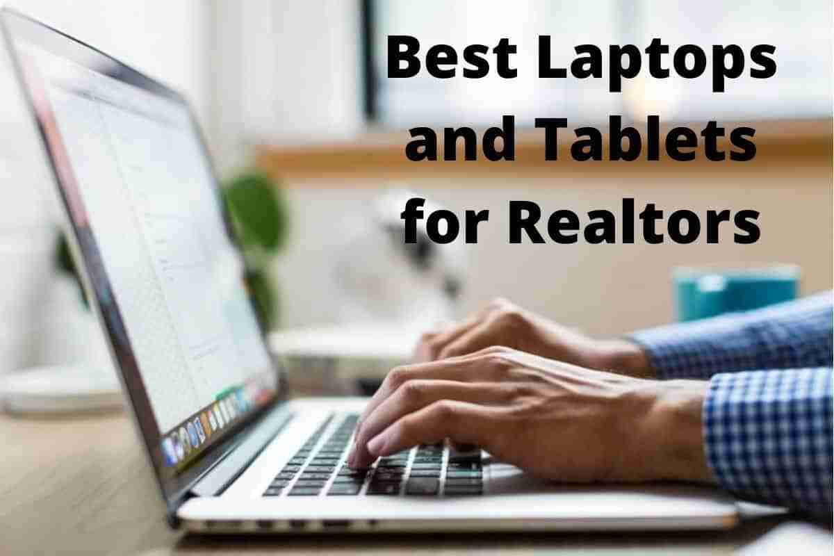 best laptops and tablets for realtors